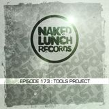 Naked Lunch PODCAST #173 - TOOLS PROJECT