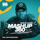 MASHUP360 Ep.09