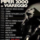 Piper2000 Viareggio-August 20th 1972-2nd Show