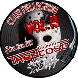 DJ SET CLUB PELLEGRINI VOL.13 - JASON GOZADERA EDITION - LUCIANO TRONCOSO + BAD ASS 6hs live set