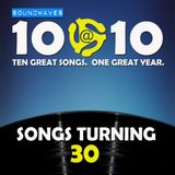 Soundwaves 10@10 #300 - Songs Turning 30