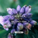 Cadenza Podcast | 164 - Blond:ish (Cycle)