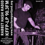 Rabbit Hash Radio : KFFP-LP 90.3FM Episode #24 02/28/18