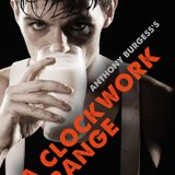 Lower Frequencies #10 - A Clockwork Orange Special