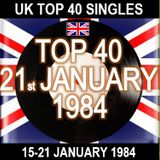 UK TOP 40 15-21 JANUARY 1984
