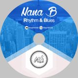 Rhythm & Blues  (Mixcloud Edit) - Nana B