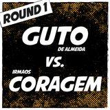 Guto de Almeida vs. Irmãos Coragem (2013)