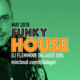 Funky House May 2018