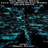 MAXX ROSSI - The Wired Show Live on Reel Rebel Radio London - January 2019