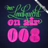 Mr. Leenknecht on air 008 (Tangram Records special, Aphex Twin, Monkey Robot, … )