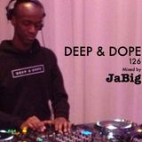 Jazzy Deep House Music Mix by DJ JaBig - DEEP & DOPE 126