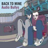 Back To Mine Volume 15 Audio Bullys (2003)