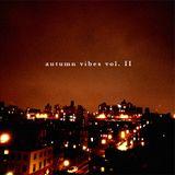 Autumn Vibes Vol. II