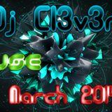 Dj Cl3v3r - March 2014 House VIP