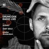 DCR447 – Drumcode Radio Live - Bart Skils live from Shelter, Amsterdam