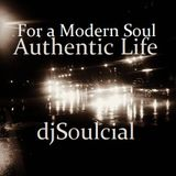 Authentic Life for A Modern Soul