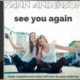 Yann Anderson 56 - See You Again