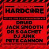 DJ Druid - LIVE @ Calling The Hardcore #006 - 19/07/2019 - '91-93 Hardcore Set (All Vinyl)