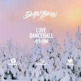Love Dancehall Again