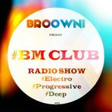 Broowni - #BM Club Radio Show EP1