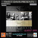 Bombshell Radio Guest Mix Sweet Davis RB.