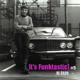 It's Funktastic! #5