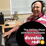 The Variety Show with Nick Walewski Show 79 - Part 1.