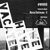 #whv010 | 24-11-2013 | Djax-Up-Beats | Marcel Dettmann - II
