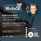 MARK O MARIOTTI - WICKED 7 RADIO SHOW - IBIZA LIVE RADIO 23-06-2018