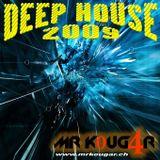Deep House 2009