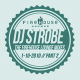 Dj strobe Firehouse 1-10-2010 Part 2