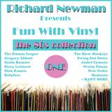 Richard Newman Presents Fun With Vinyl ONE