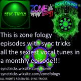 sync tricks presents zone fology episode 7 - 5th of september 2017