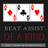 Beat Assist - Of A Kind (Single Presentation)
