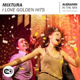 Mixtura - I Love Golden Hits