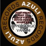 AZULI RECORDS PART 1 JOEY NEGRO VINYL MIXED BY PIER. VANNINI DJ - PESCARA