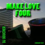 Make Love Four (Mix 47)