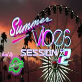 Summer Vibes Session 2