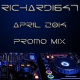 Richard1647 - April 2014 Promo Mix