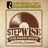 STEPWISE Radio Show #01 @ BigUpSession.com