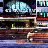 HOUSE JACK RADIO EP004 By LuNa & Hanady