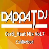 Dappa_T_Dj X Certi_Heat Mix Vol.7 ( Uk Rap / RnB / Drill / Grime / Dancehall )