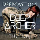 DeepCast 011   The Filth [08/12/2017]