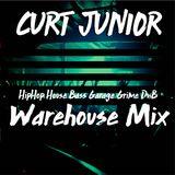 CURT JUNIOR Warehouse Mix: Hip-Hop, House, Bass, Garage, Grime, DnB