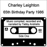 Charley Leighton 65th Birthday Tribute by Tabby Andriello