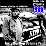 The New Jazz Cool (Jazzy Hip Hop Volume IV)