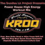 Dundee LA 80's Nu Wave KROQ Power House Workout Mix Pet Shop Boys Dead or Alive