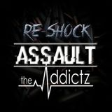 Re-Shock - Assault Podcast 025 Guestmix by The Addictz
