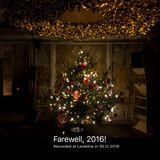 Farewell, 2016! @ Leveldva 30.12.2016