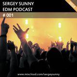 Sergey Sunny - EDM Podcast 001 [2014]